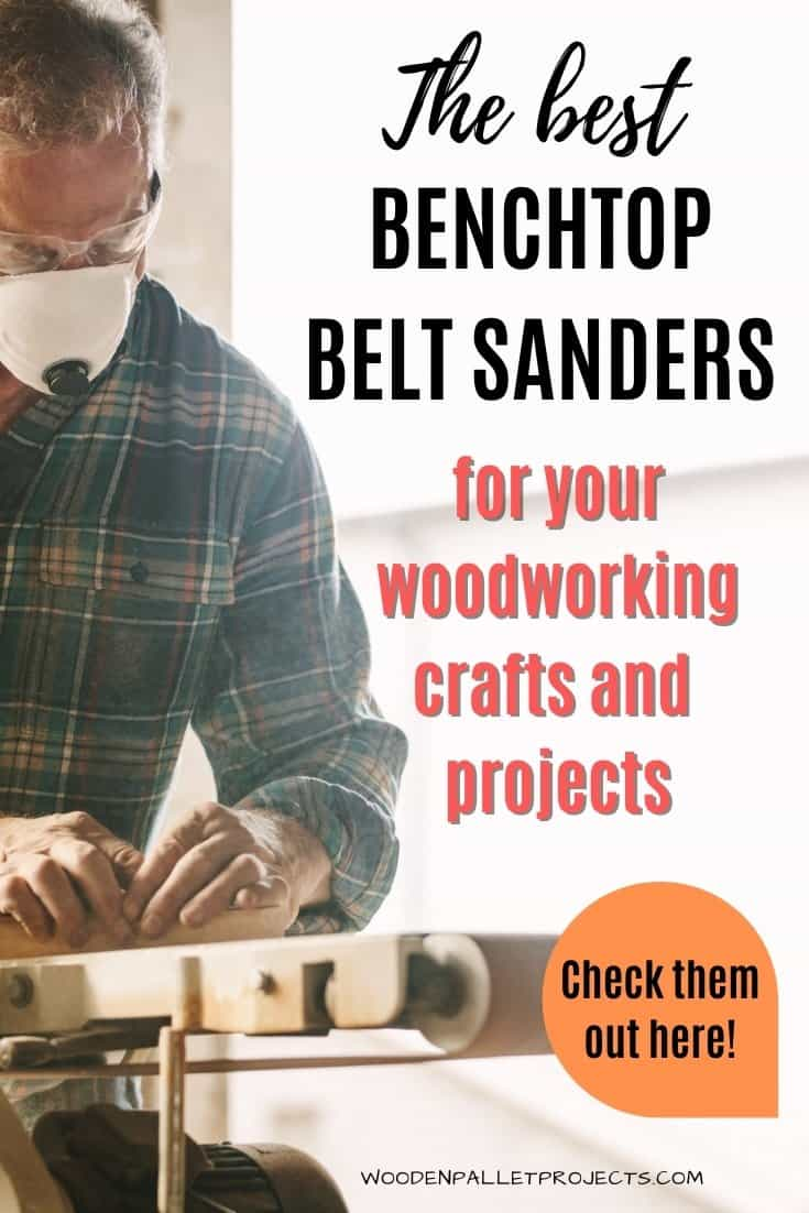best benchtop belt sander